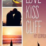Mein Senf zu: Love, Kiss, Cliff [inkl. Gewinnspiel]