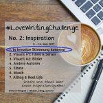 #LoveWritingChallenge – In kreative Stimmung kommen
