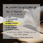 #LoveWritingChallenge – Tod / Verlust