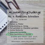 #LoveWritingChallenge – Deine Geschichte in 5 Wörtern