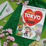 Mein Senf zu: A Manga Lover's Tokyo Travel Guide