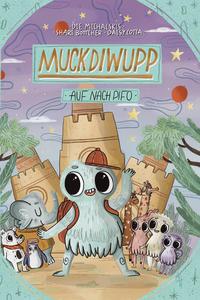 "Cover des Bilderbuches ""Muckdiwupp"""