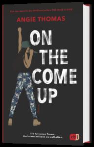 "Cover von ""On the come up"" von Angie Thomas"