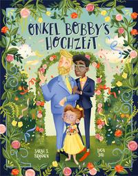 """Cover des Bilderbuchs """"Onkel Bobby's Hochzeit"""""""