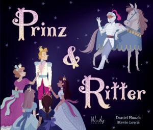"Cover des Bilderbuches ""Prinz & Ritter"""